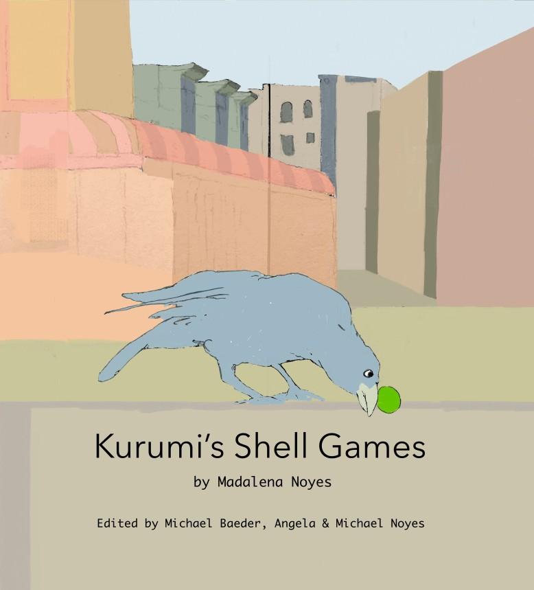 noyes_kurumisshellgames_2016_cover-copy